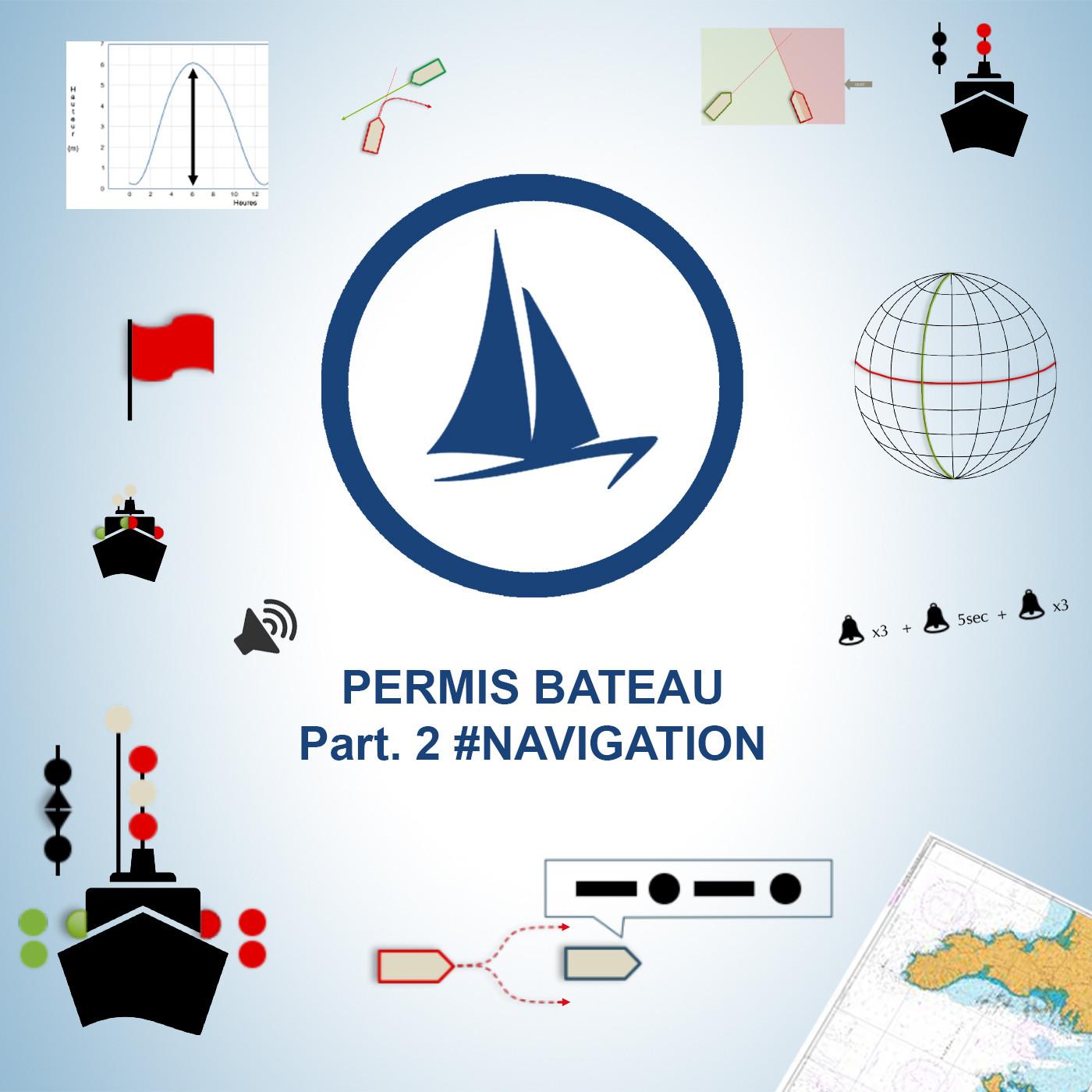 Permis bateau 2020 (Côtier) 2ème partie - #Navigation