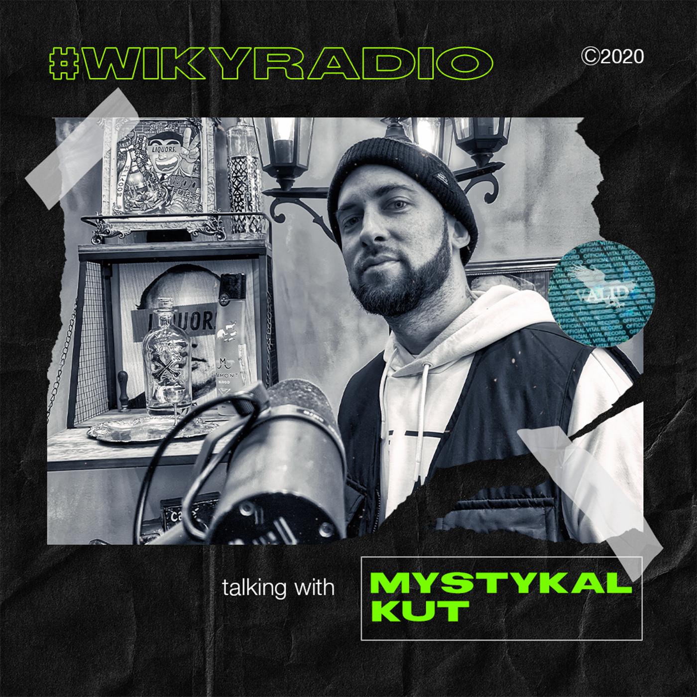 WIKY RADIO - TALKING WITH DJ MYSTYKAL KUT
