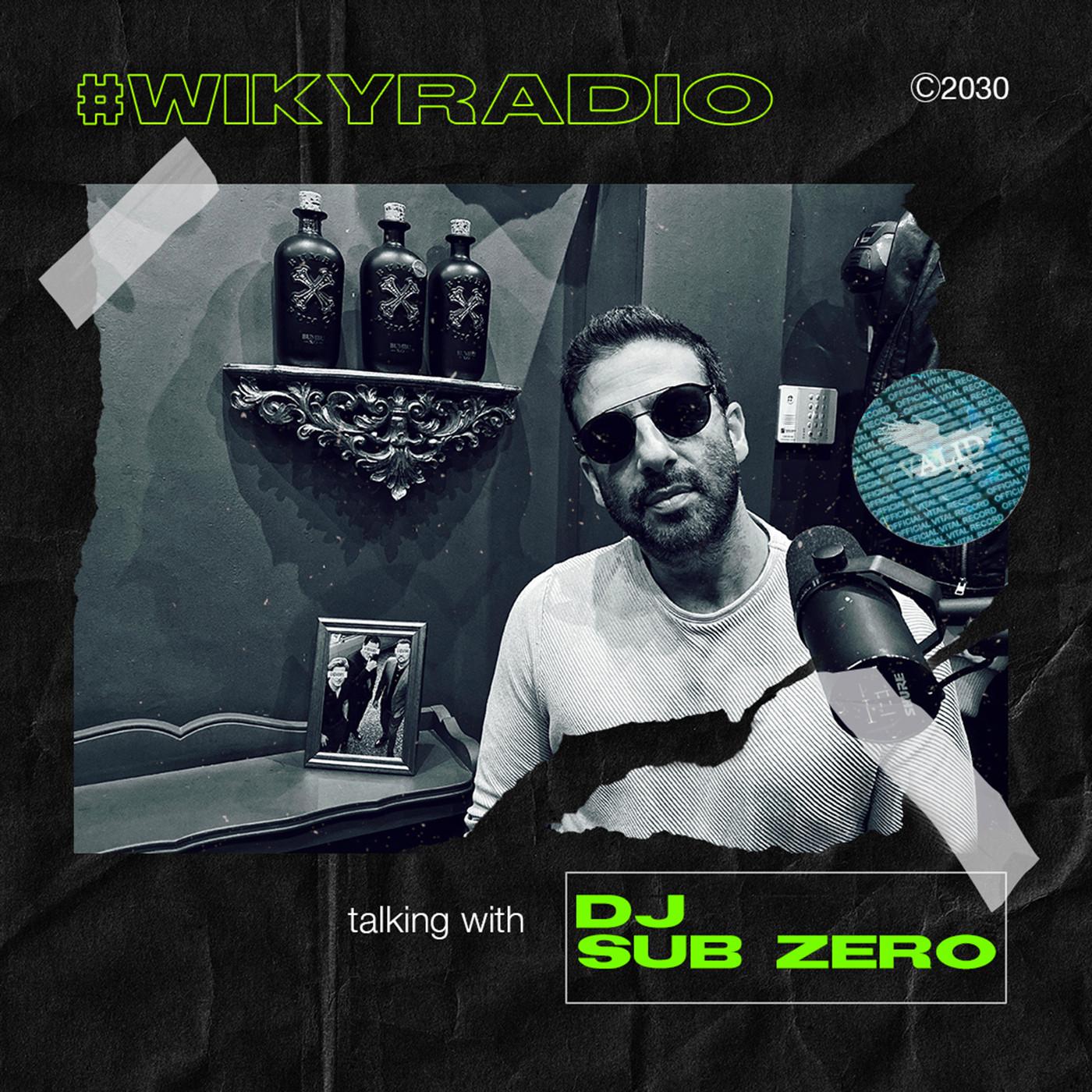 WIKY RADIO - TALKING WITH DJ SUB ZERO