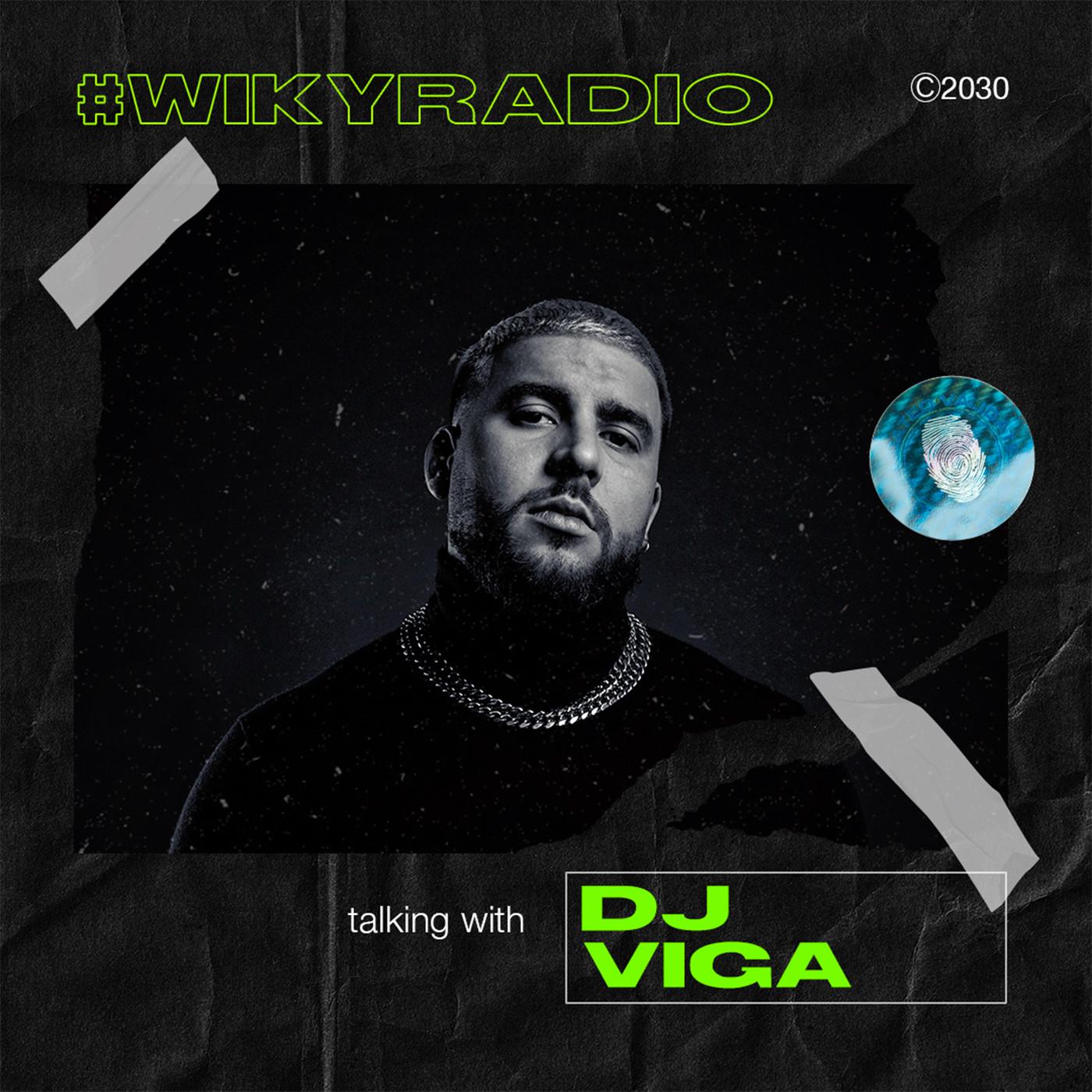 WIKY RADIO - TALKING WITH DJ VIGA