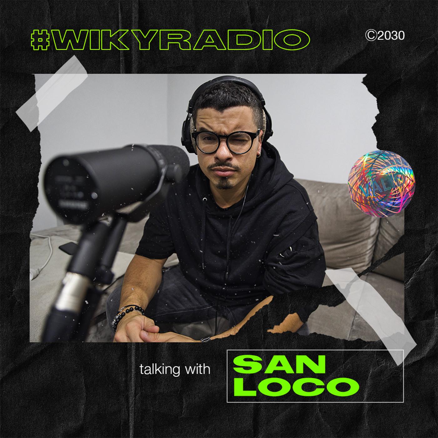 WIKY RADIO - TALKING WITH SAN LOCO