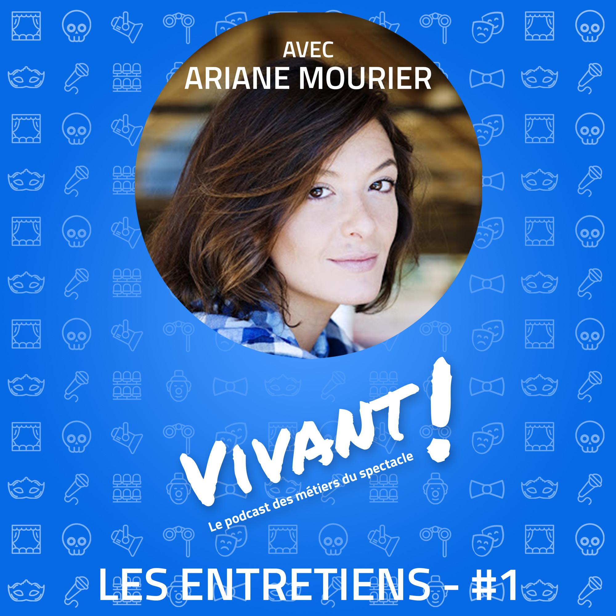 Entretien #1 - Ariane Mourier