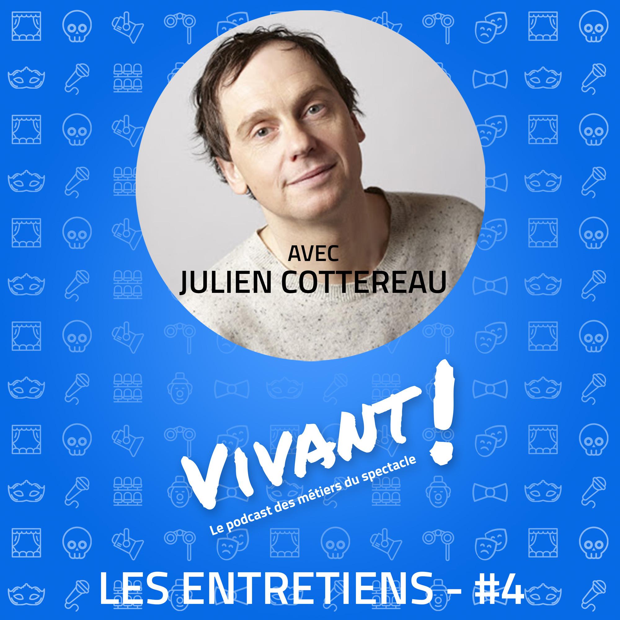 Entretien #4 - Julien Cottereau