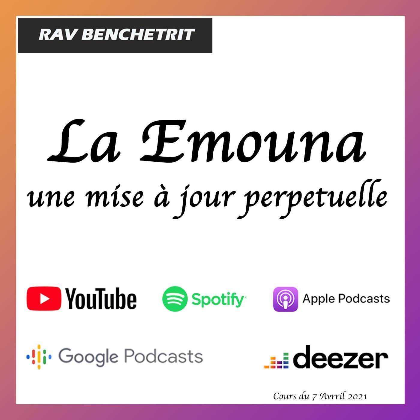 La Emouna, une mise à jour perpetuelle
