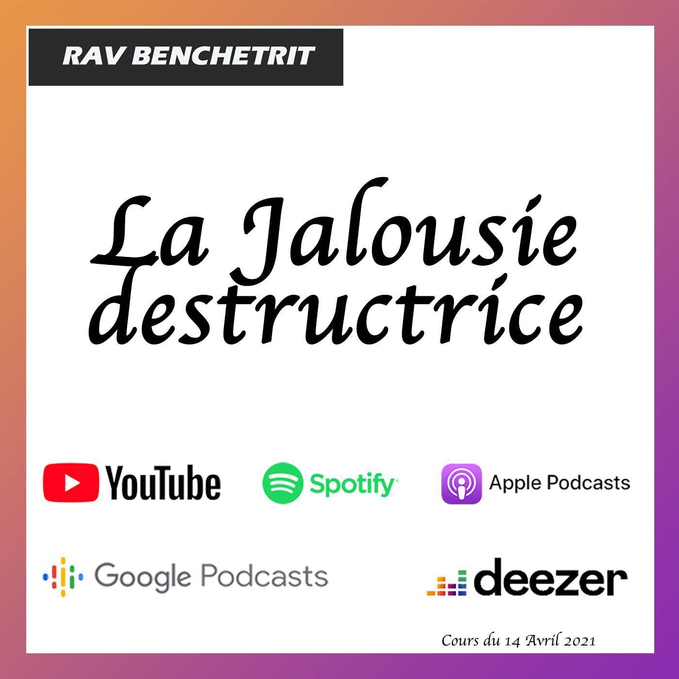 La Jalousie destructrice