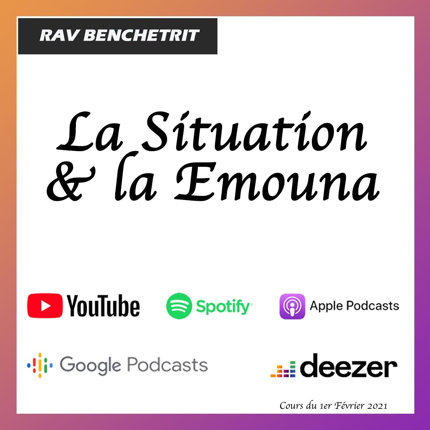 La situation et Emouna
