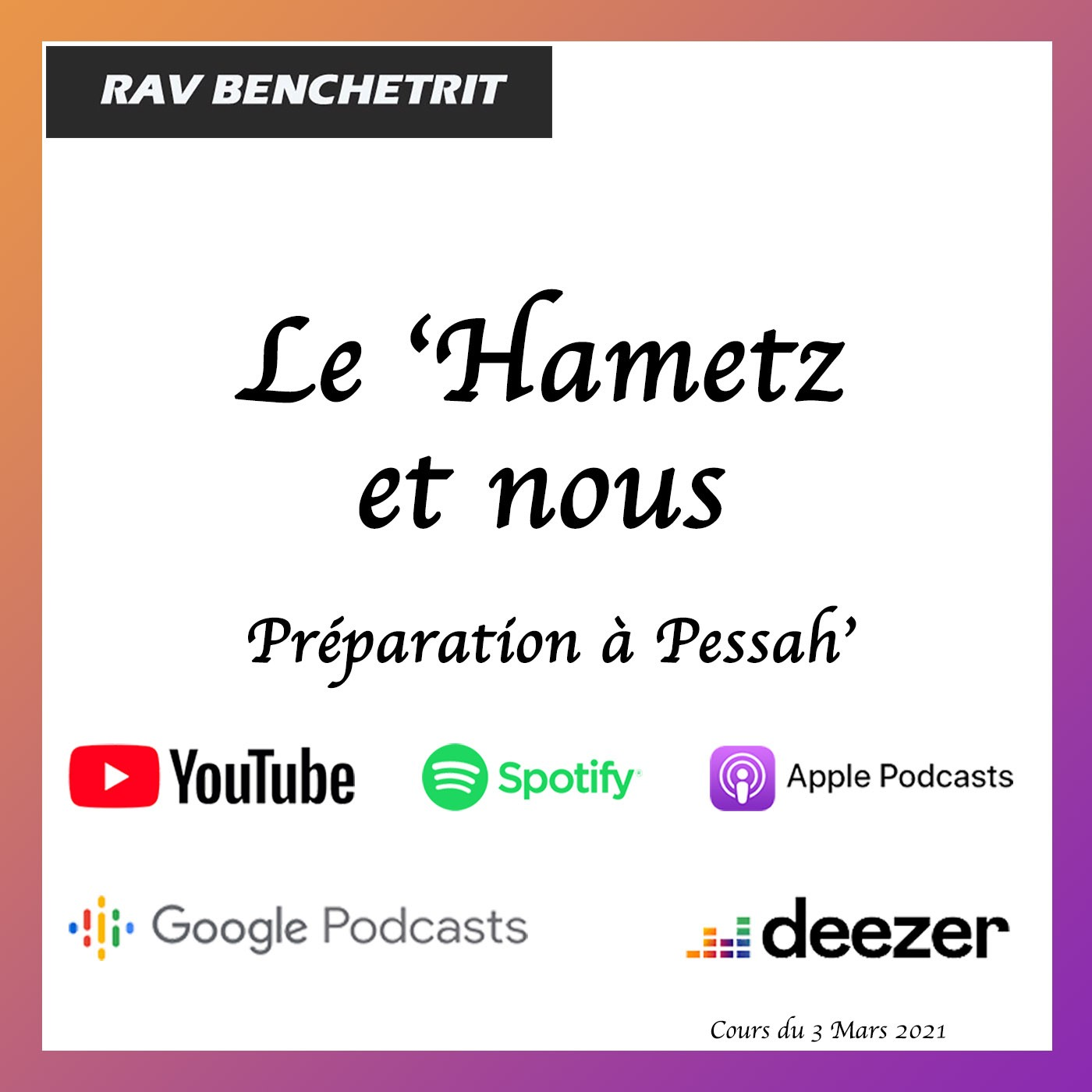 Le 'Hametz et nous