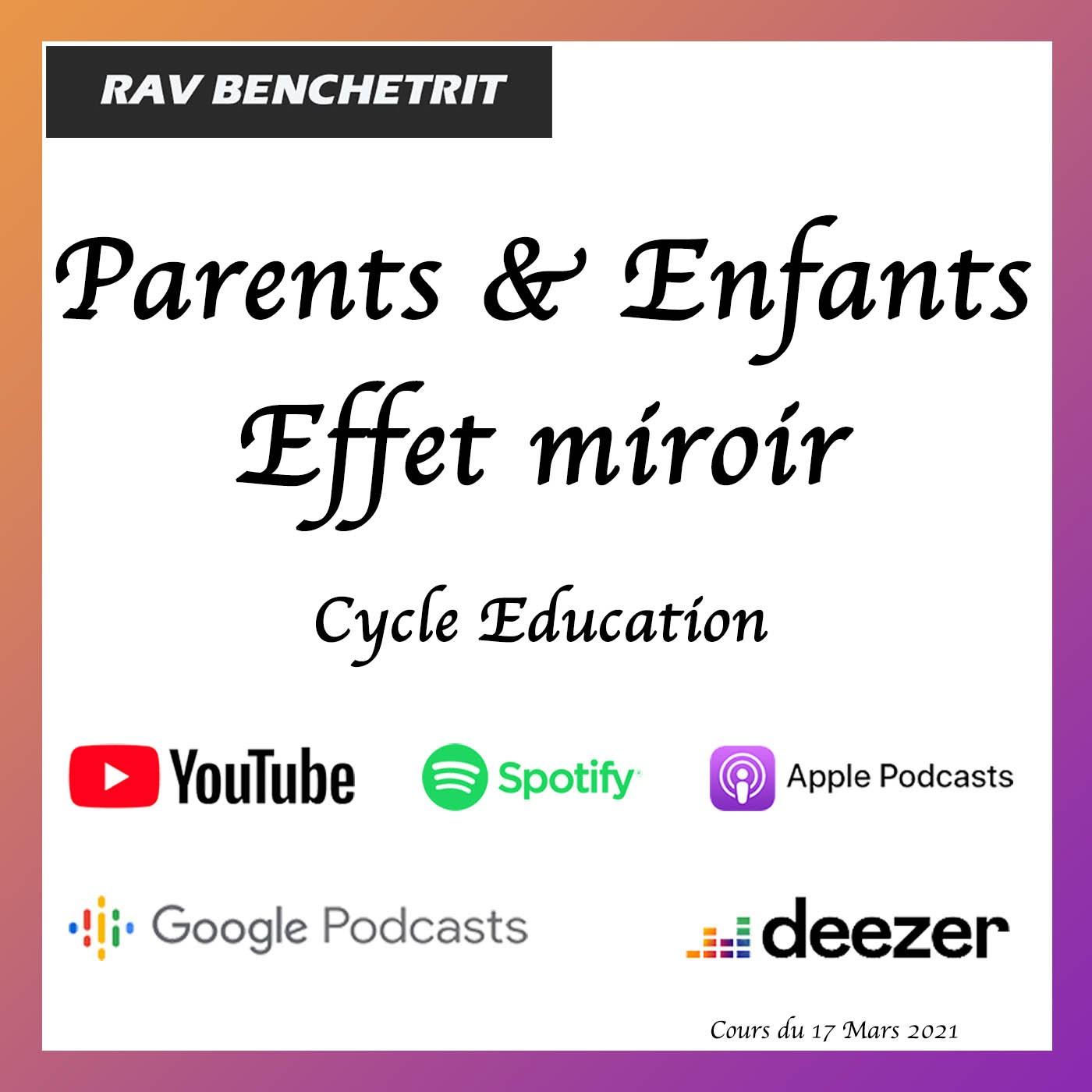 Parents & Enfants : Effet Miroir