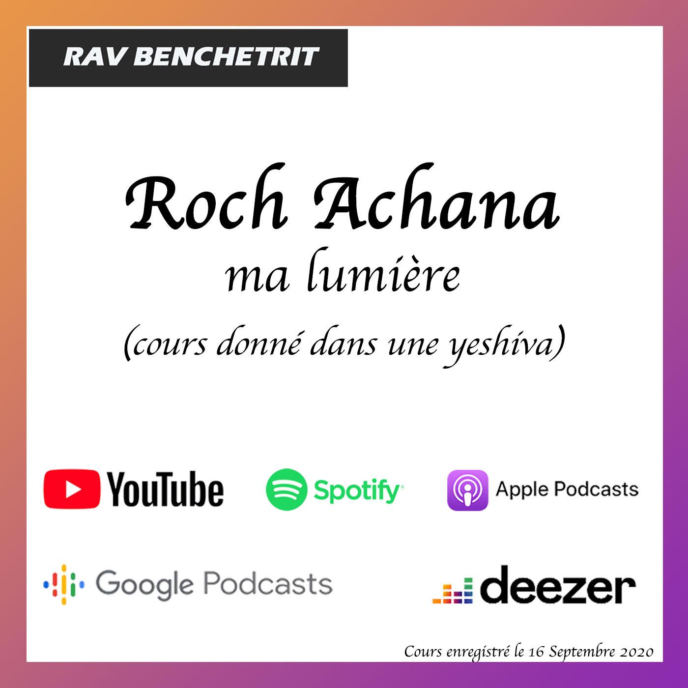 Roch Achana, ma lumière