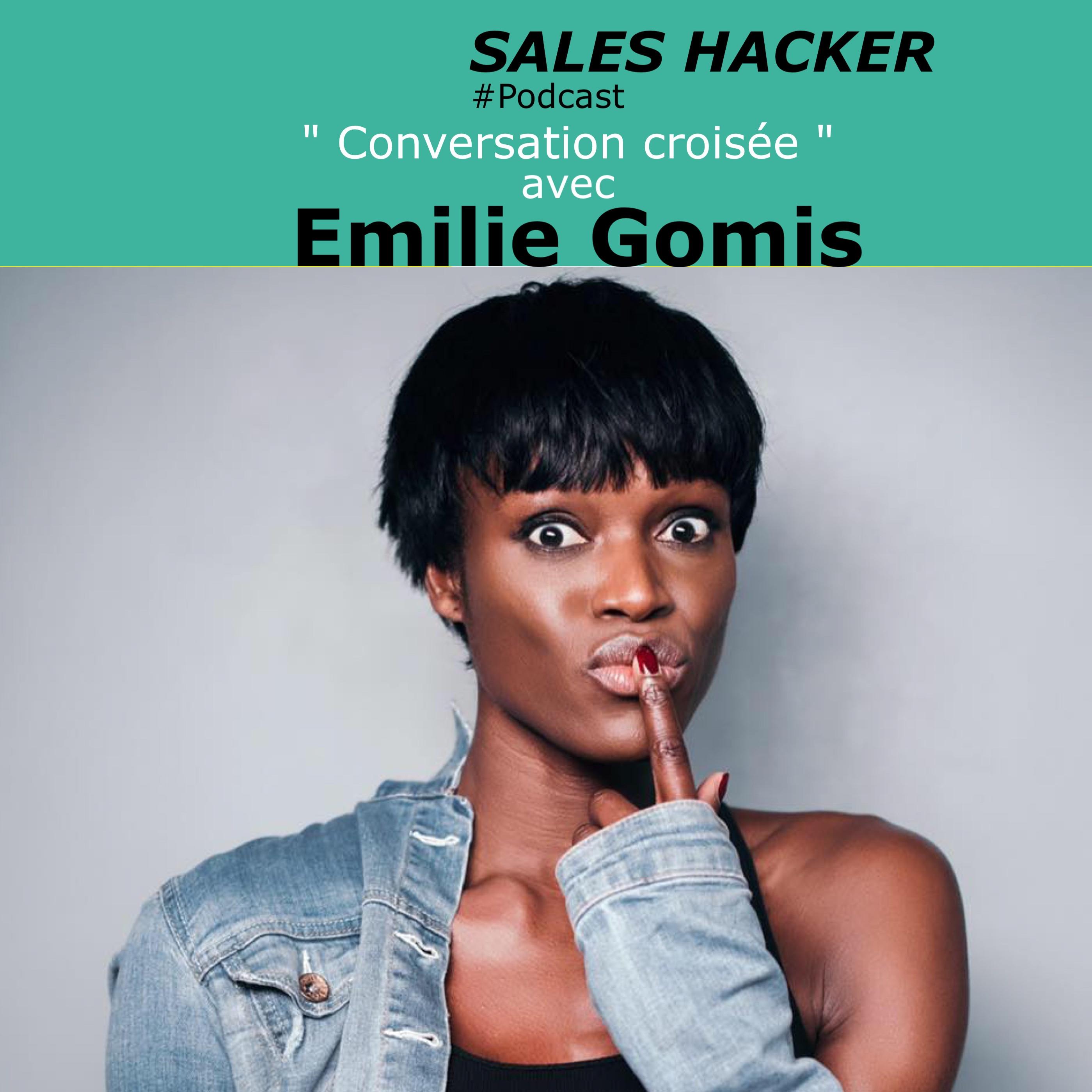 #11 - Conversation croisée - Emilie Gomis