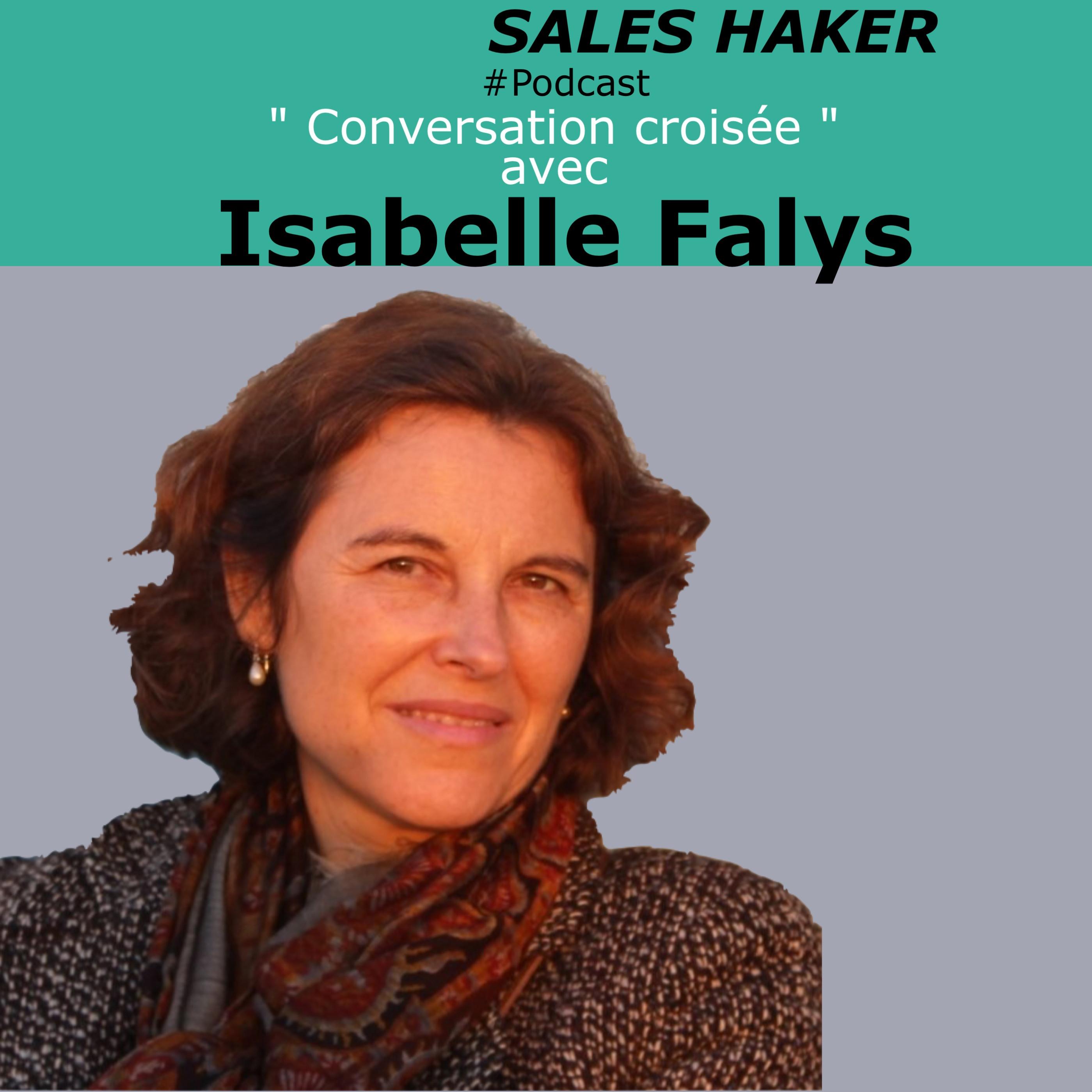 #12 - Conversation croisée - Isabelle Falys - L'expérience client
