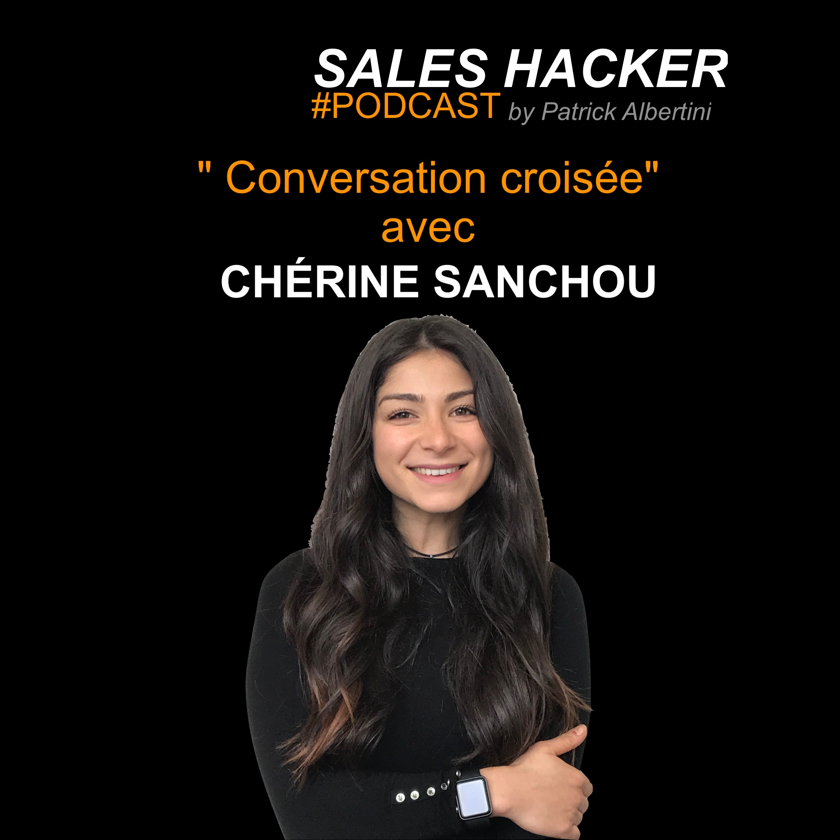 #4 - Conversation croisée avec Chérine Sanchou