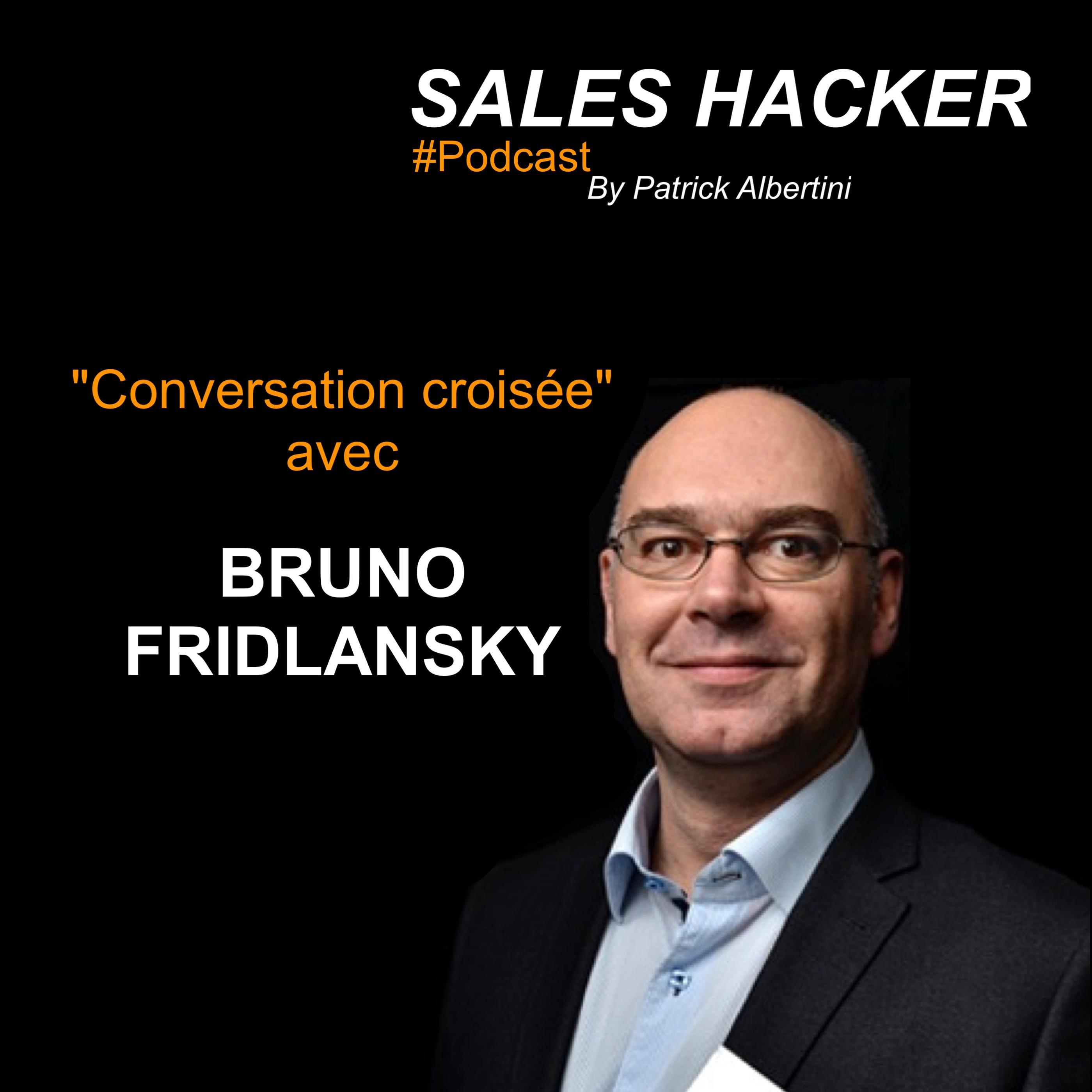 #5- Conversation croisée  -  Bruno Fridlansky