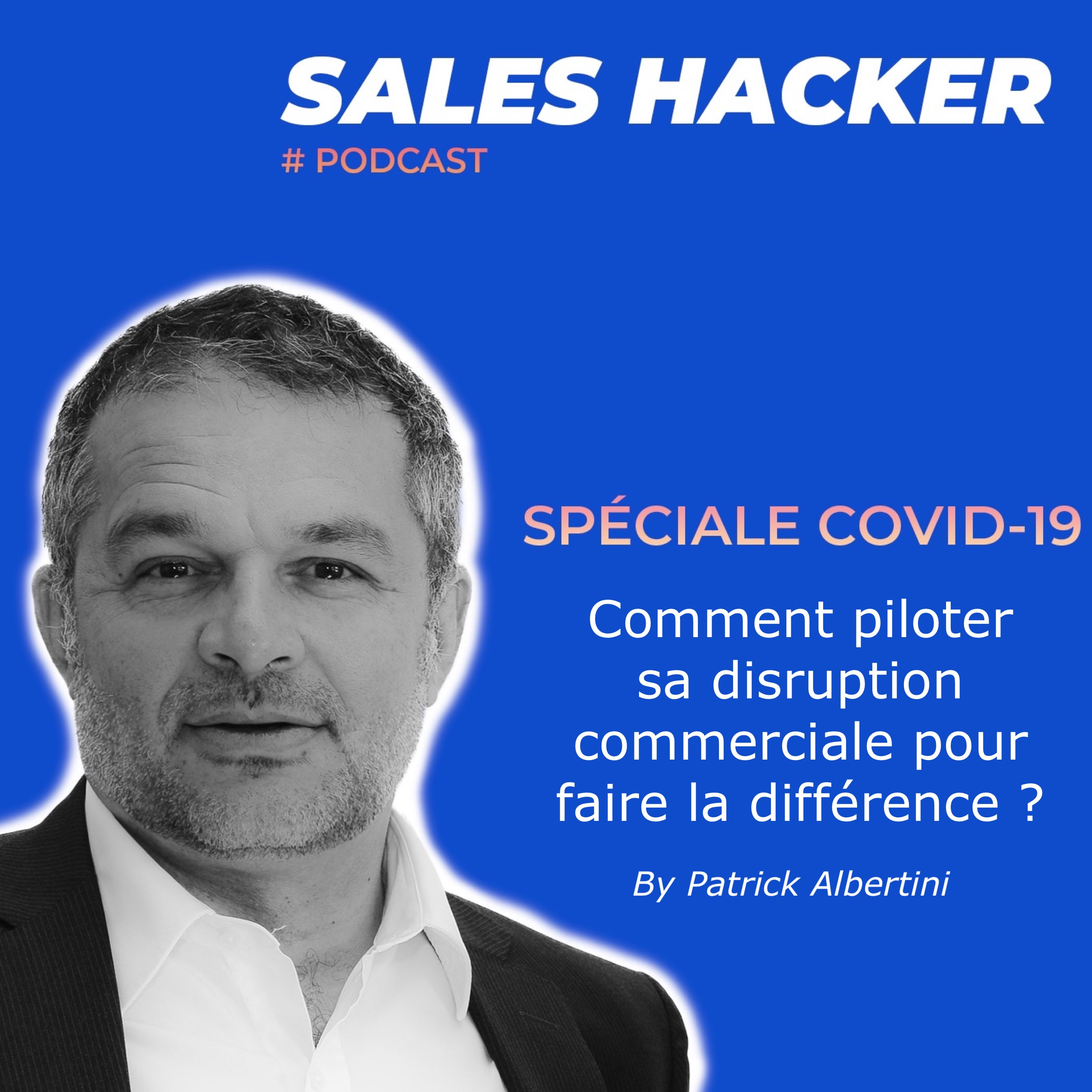 COVID 19: Comment piloter sa disruption commerciale ?