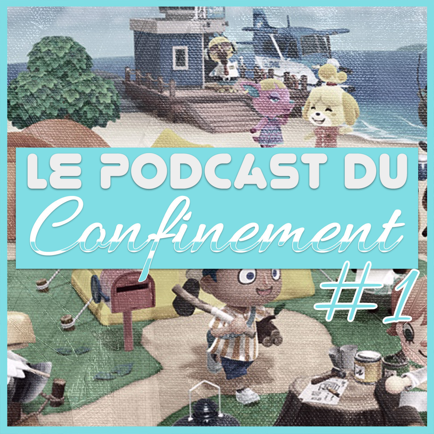 Le podcast du confinement | Episode 1, Animal Crossing du VS Fighting et de la VR