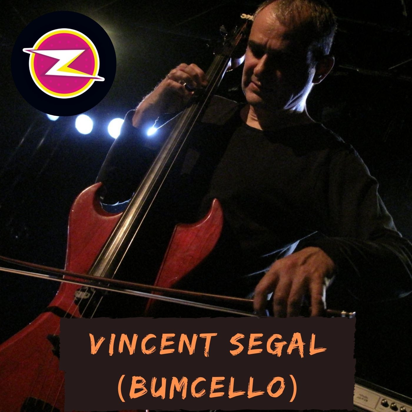 Bumcello - Vincent Segal