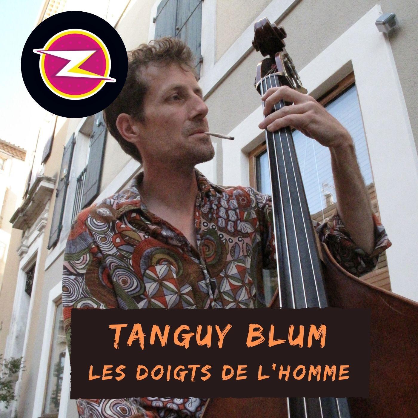Tanguy Blum - Les Doigts de l'homme