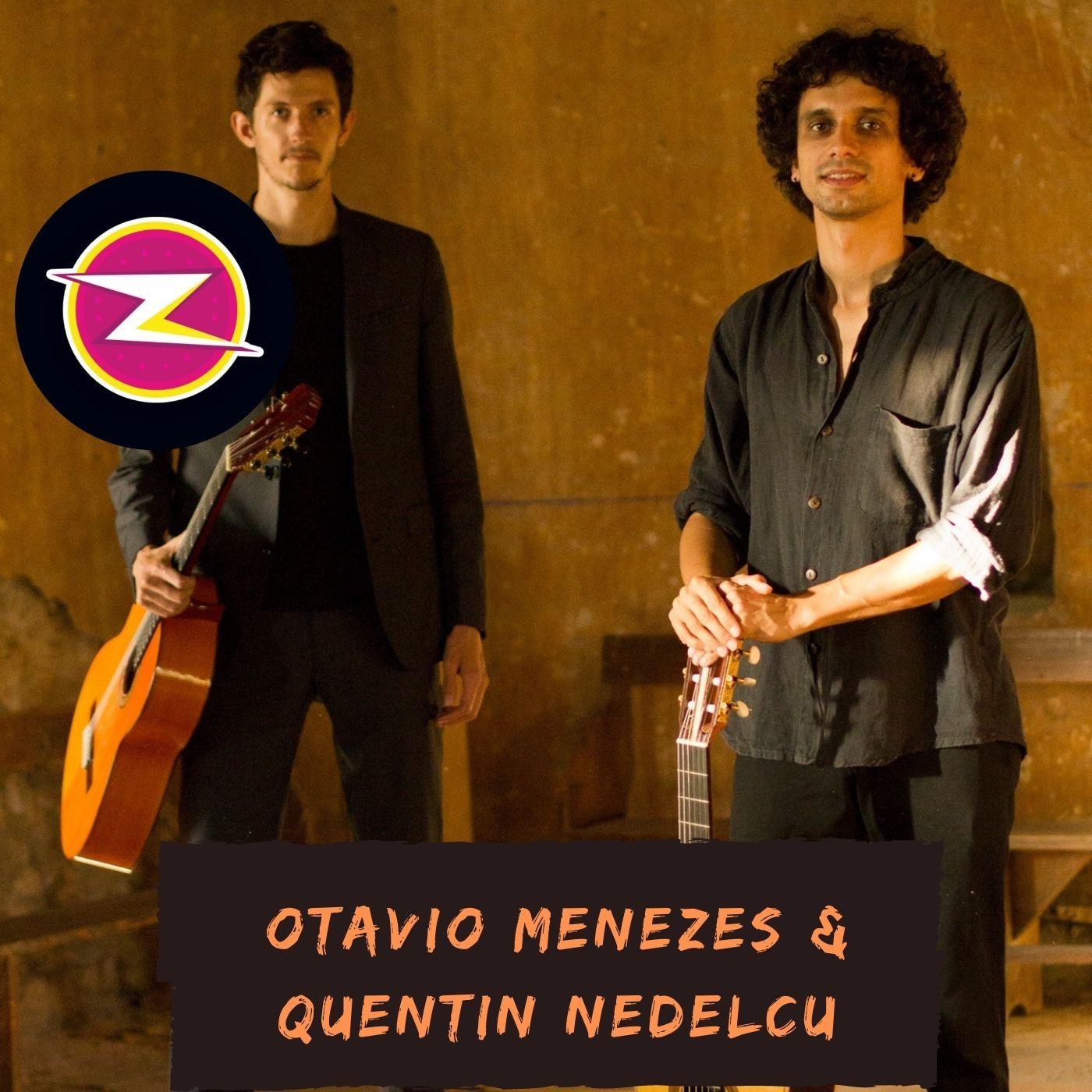 Otavio Menezes et Quentin Nelescu
