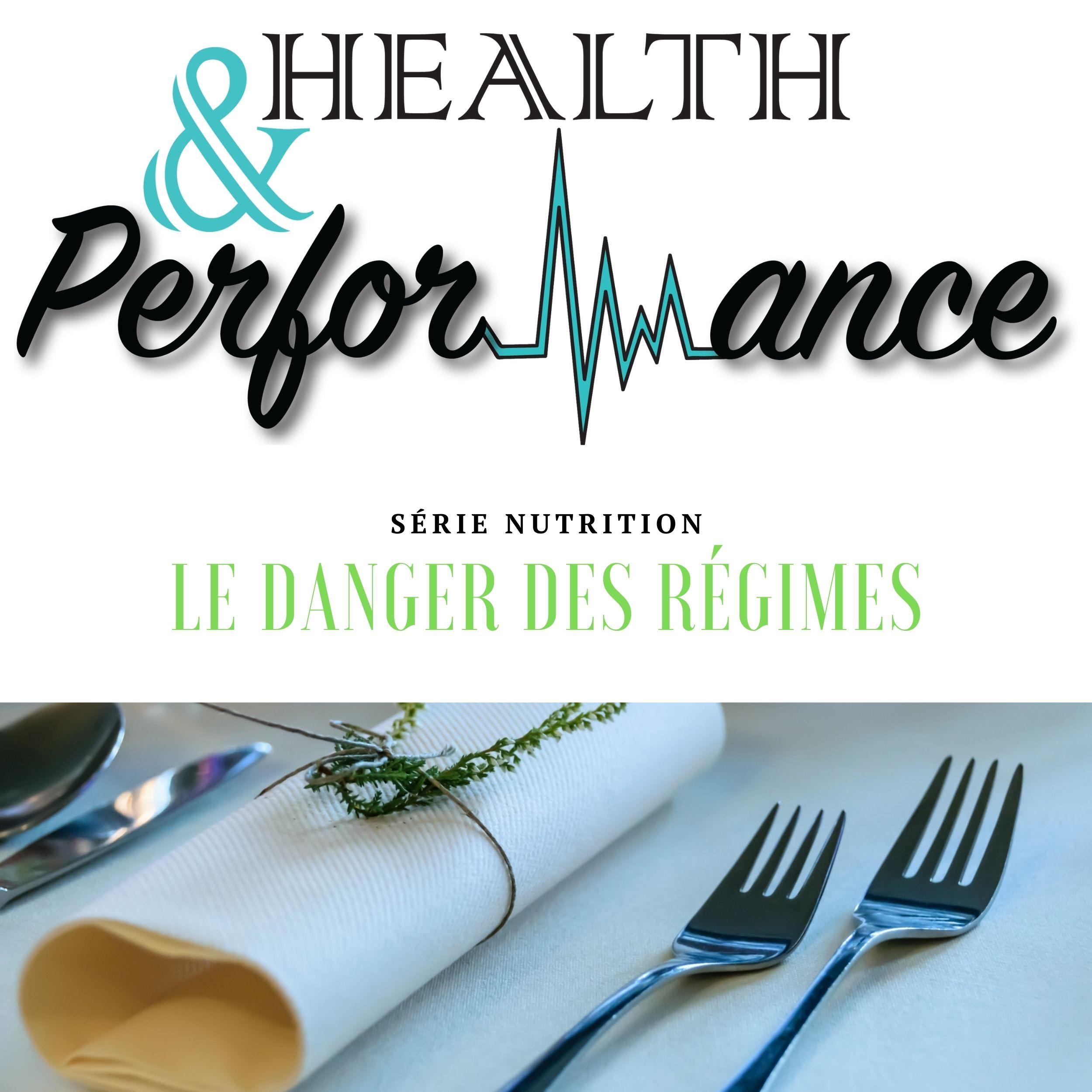 #12 Le danger des régimes