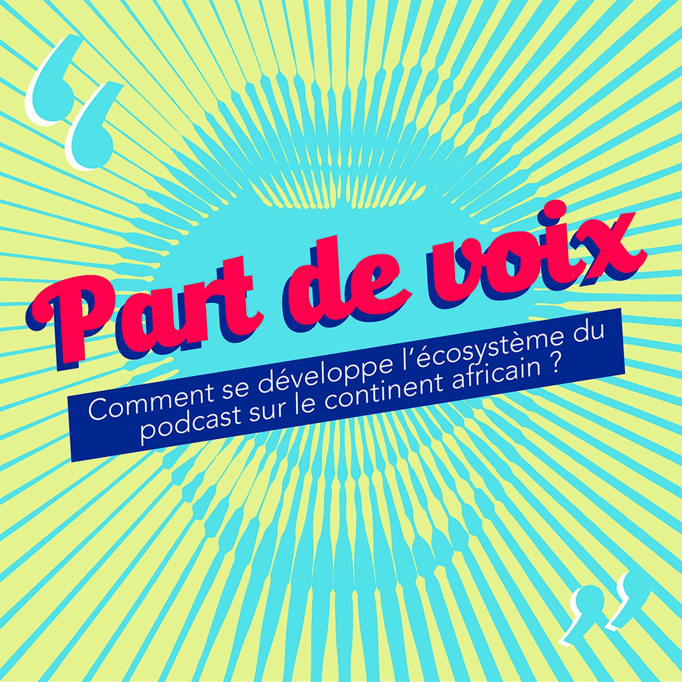 Comment se développe l'écosystème du podcast sur le continent africain ? [Chronique]