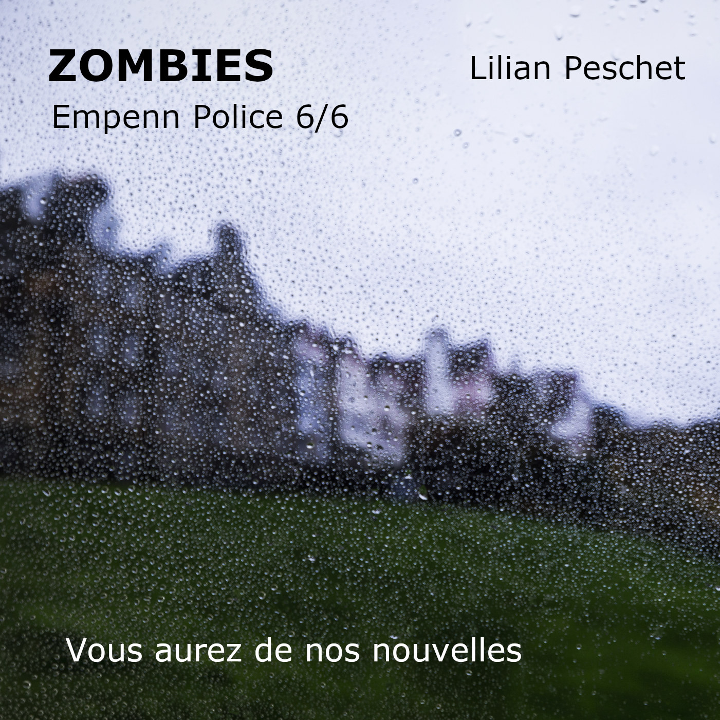 Zombies - Empenn Police 6/6