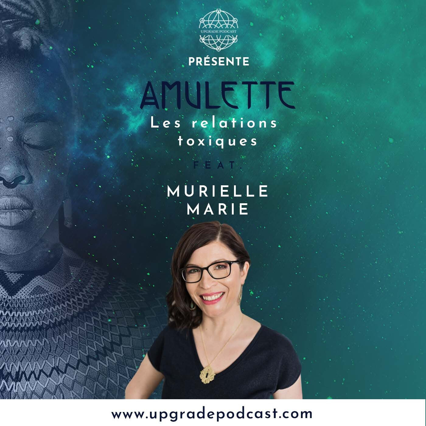 S02EP01: Let's talk toxic relations with  Murielle Marie - English Version part 2/2