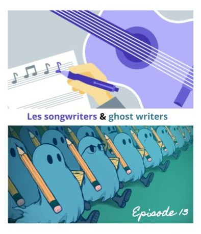 #Episode 13 : Ghost Writers et songwriters du Game