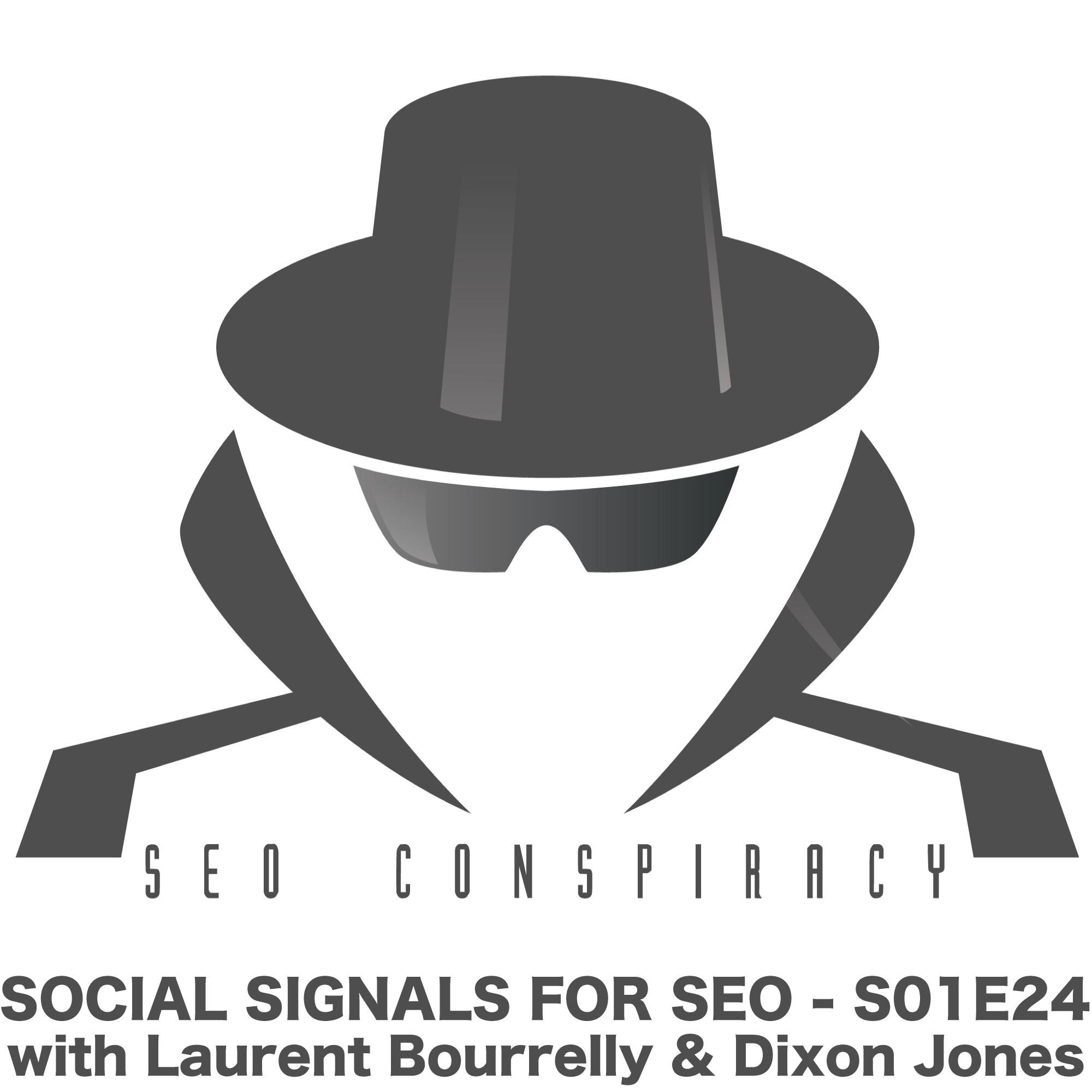 Social Signals For SEO -  SEO Conspiracy S01E24
