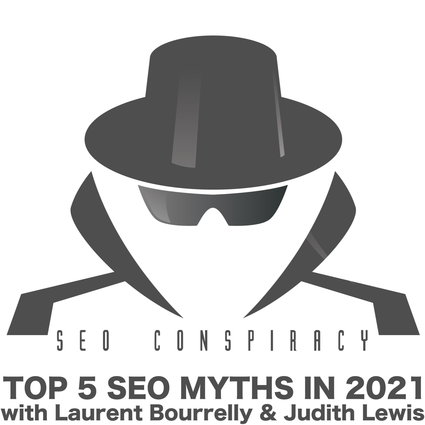 Top 5 SEO Myths in 2021 - SEO Conspiracy S02E13