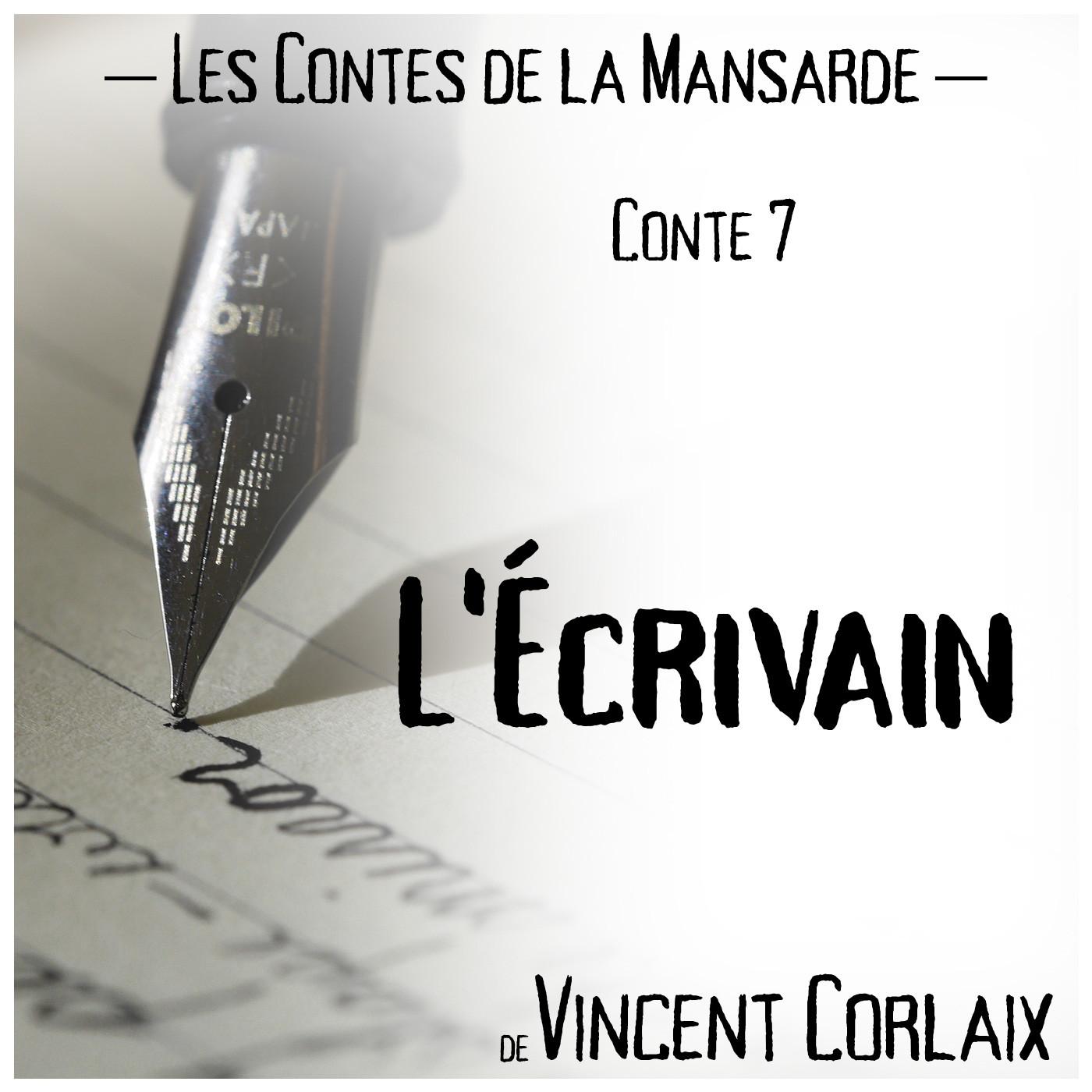 Conte 7 – L'Écrivain