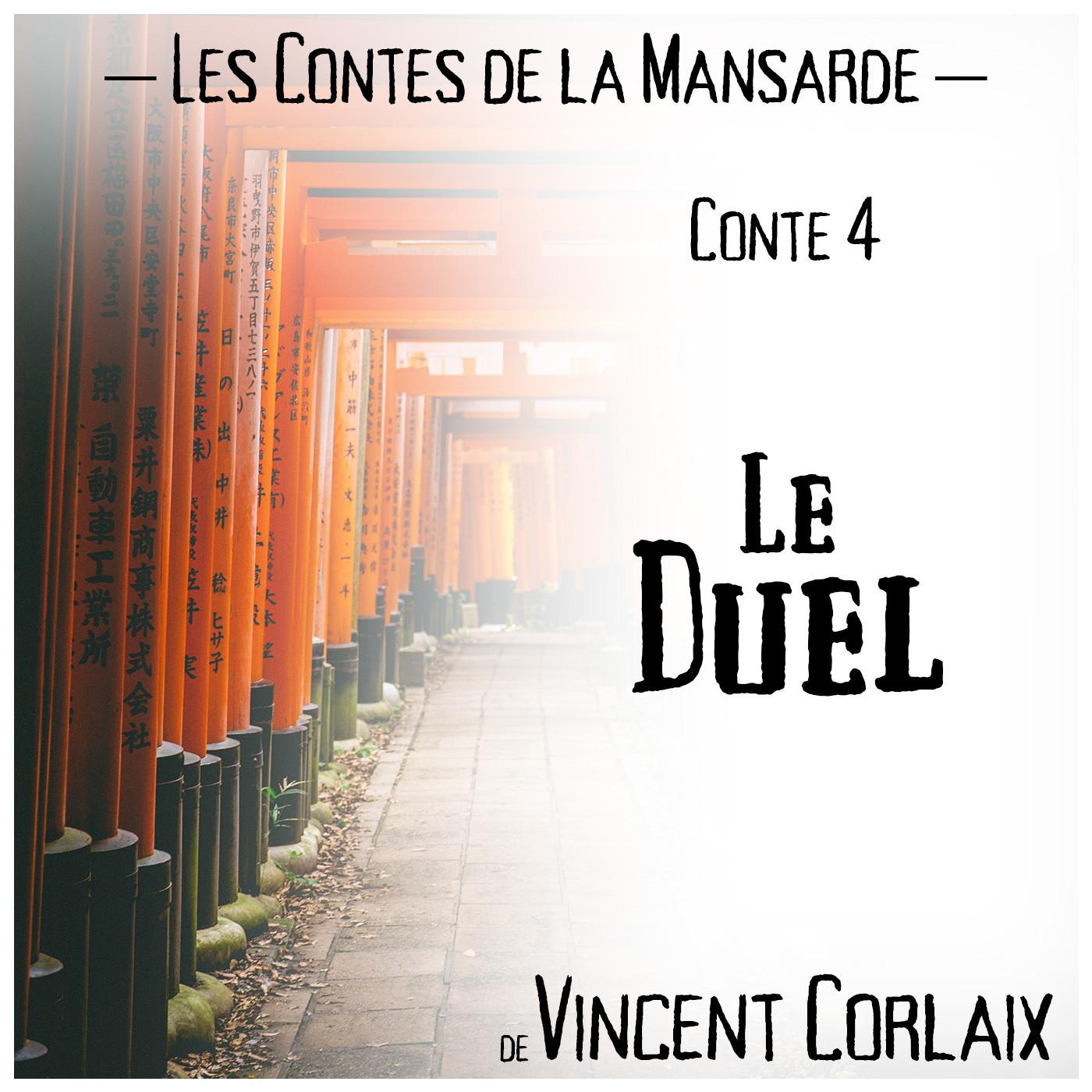 Conte 4 – Le Duel