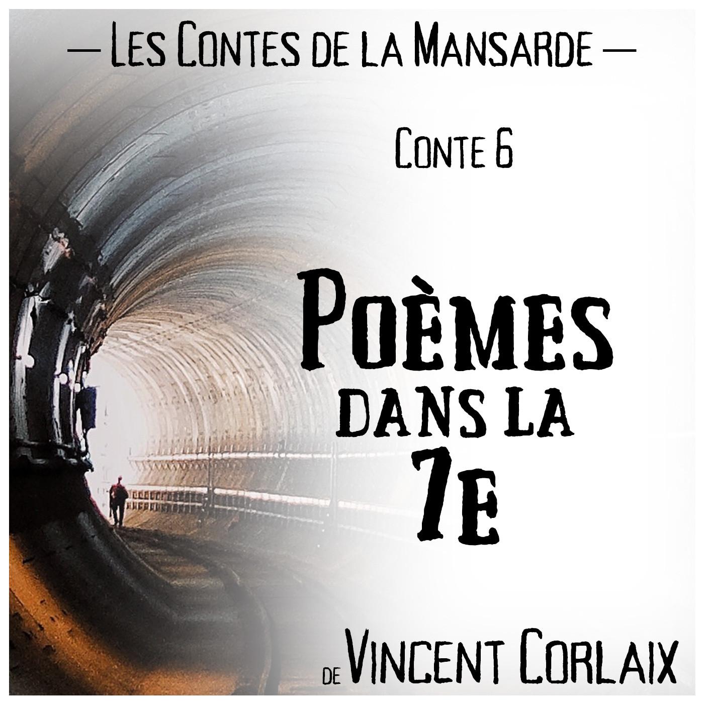 Conte 6 – Poèmes dans la 7e