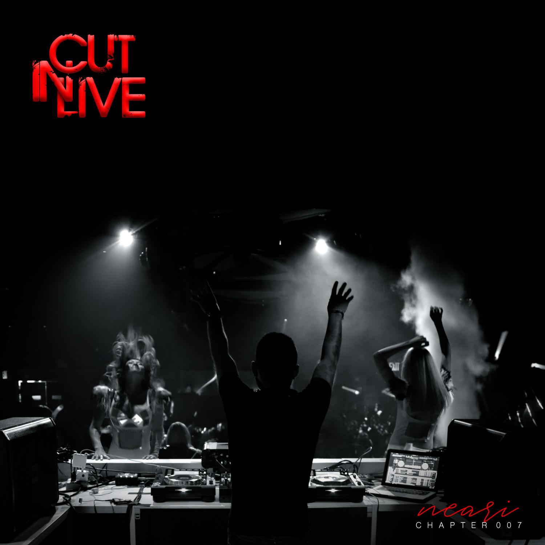 NEARI - Cut In Live #007