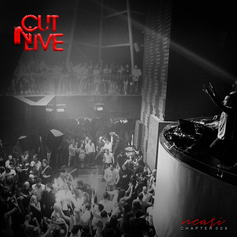 NEARI - Cut In Live #008