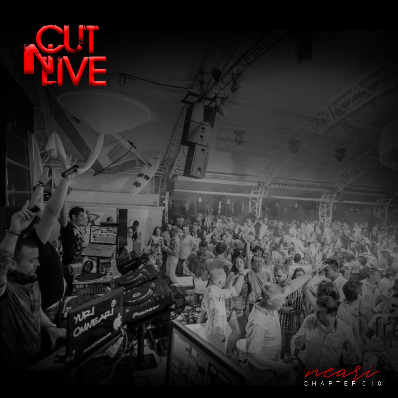 NEARI - Cut In Live #010