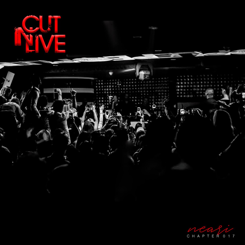NEARI - Cut In Live #017