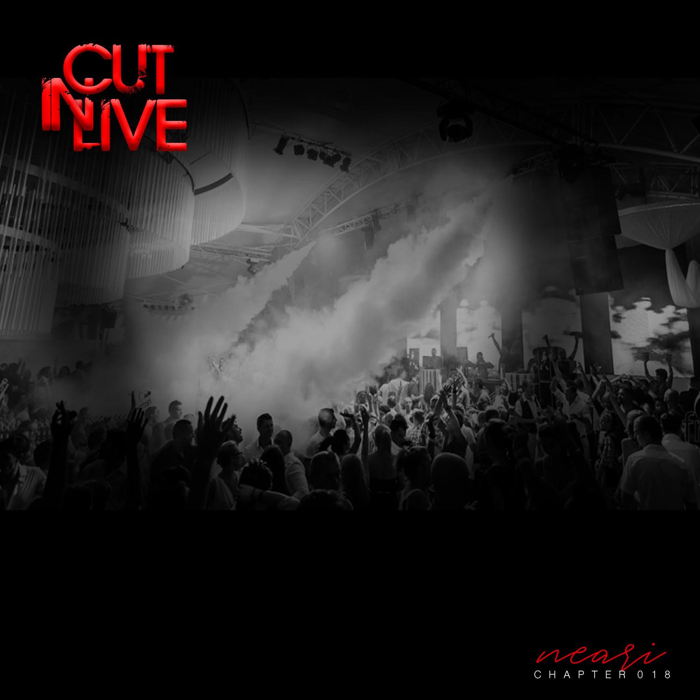 NEARI - Cut In Live #018