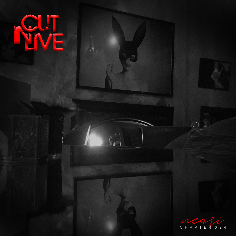 NEARI - Cut In Live #024