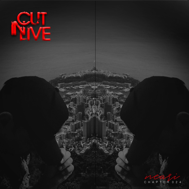 NEARI - Cut In Live #025