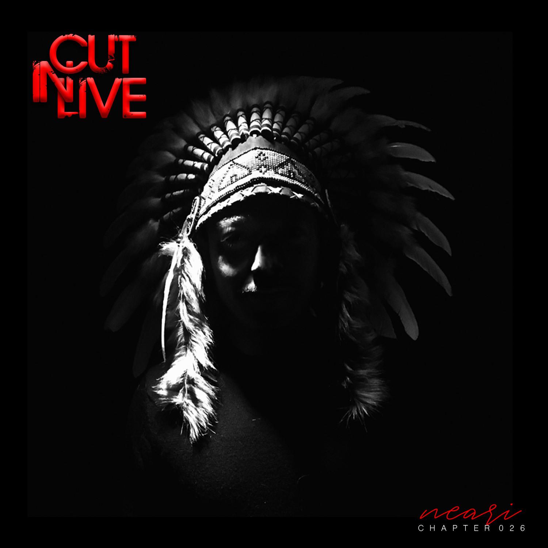 NEARI - Cut In Live #026