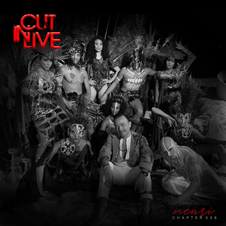 NEARI - Cut In Live #028
