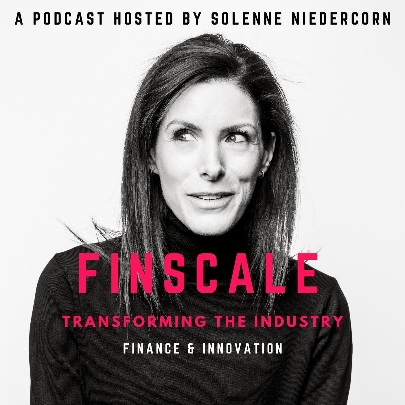 #50 - Sébastien Couasnon et Matthieu Stefani  - Episode Anniversaire de Finscale - Fireside chat' autour de l'Innovation et de la FinTech