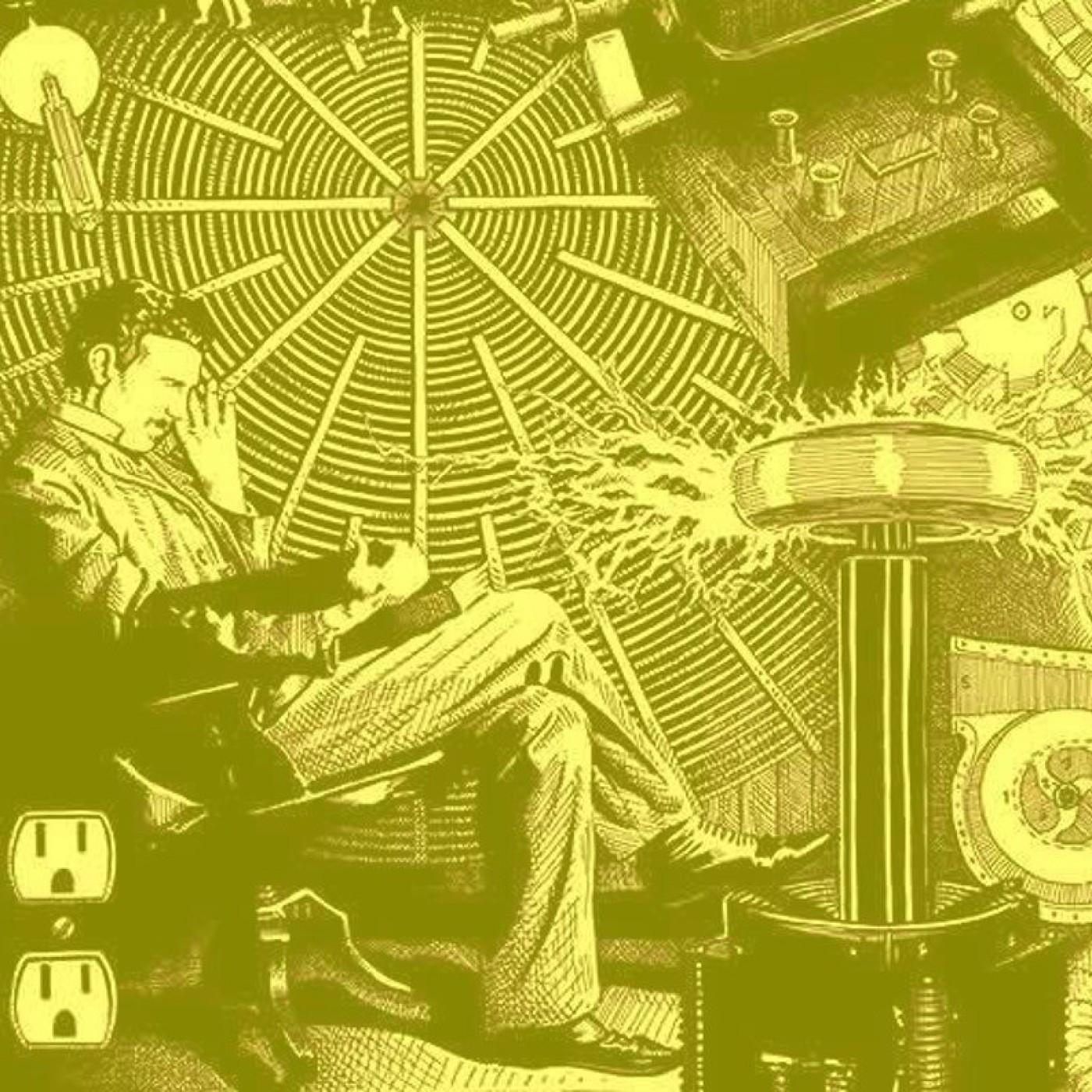 #22 - Nikola Tesla ou l'importance de la valorisation de son travail