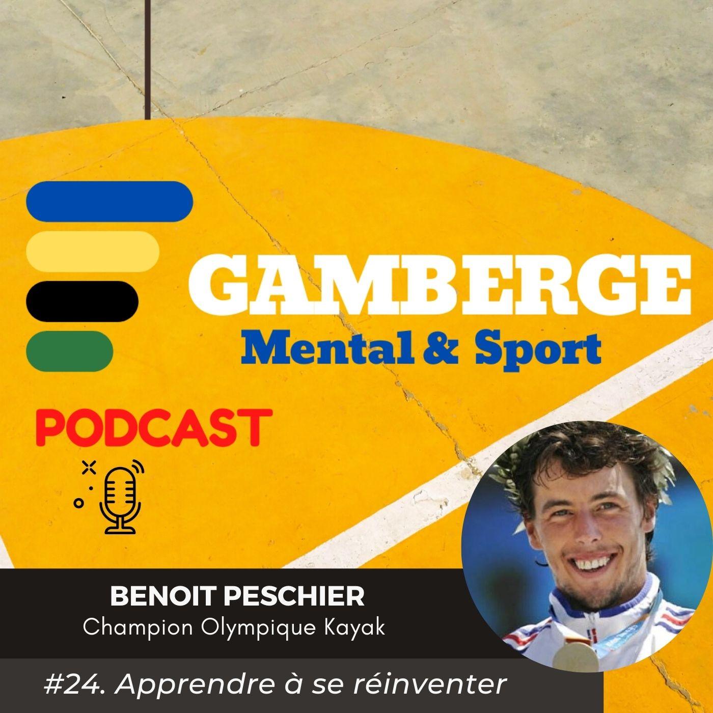 #24. Benoît Peschier: Apprendre à se réinventer