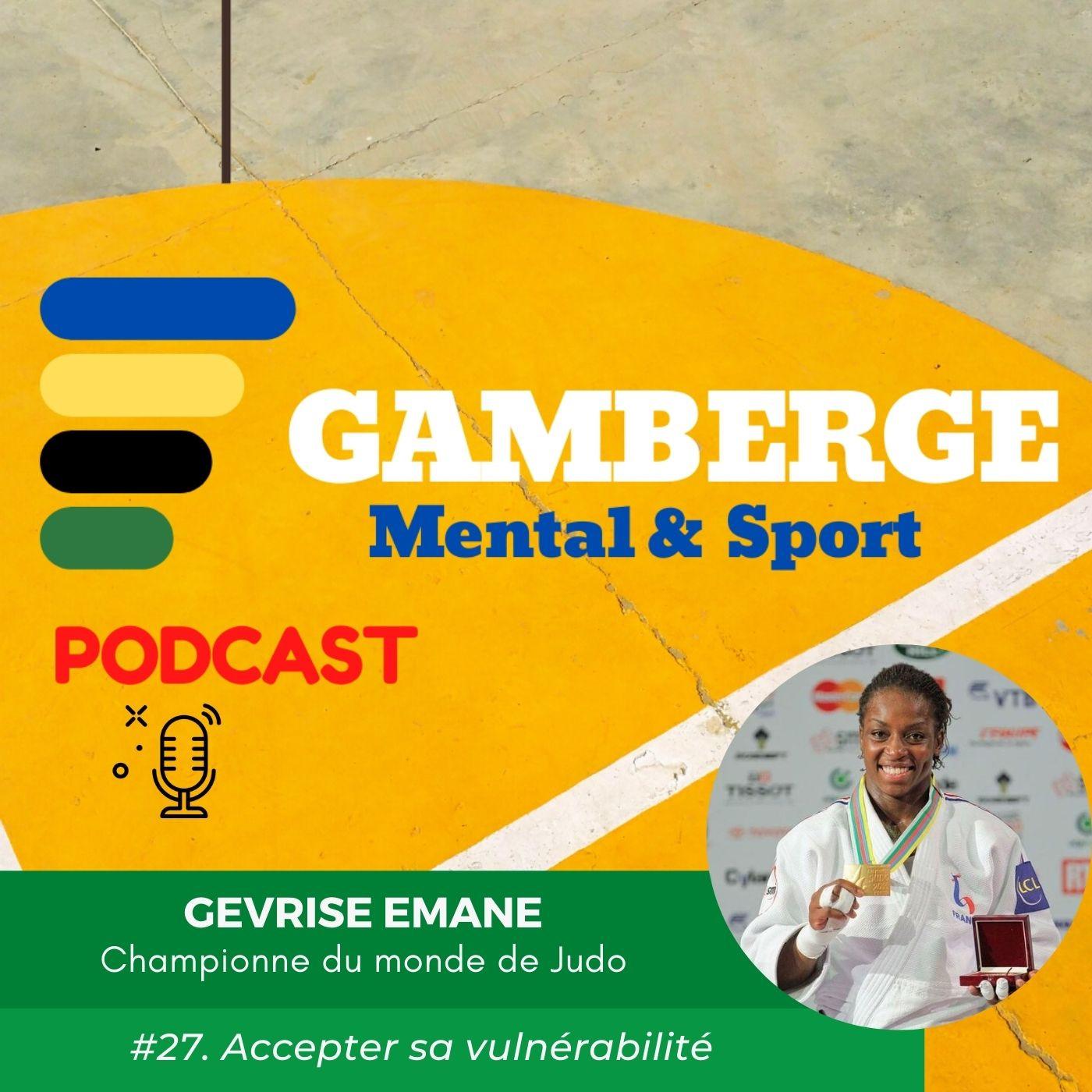#27. Gévrise Emane: Accepter sa vulnérabilité