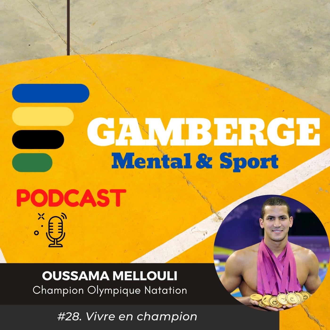 #28. Oussama Mellouli: Vivre en champion
