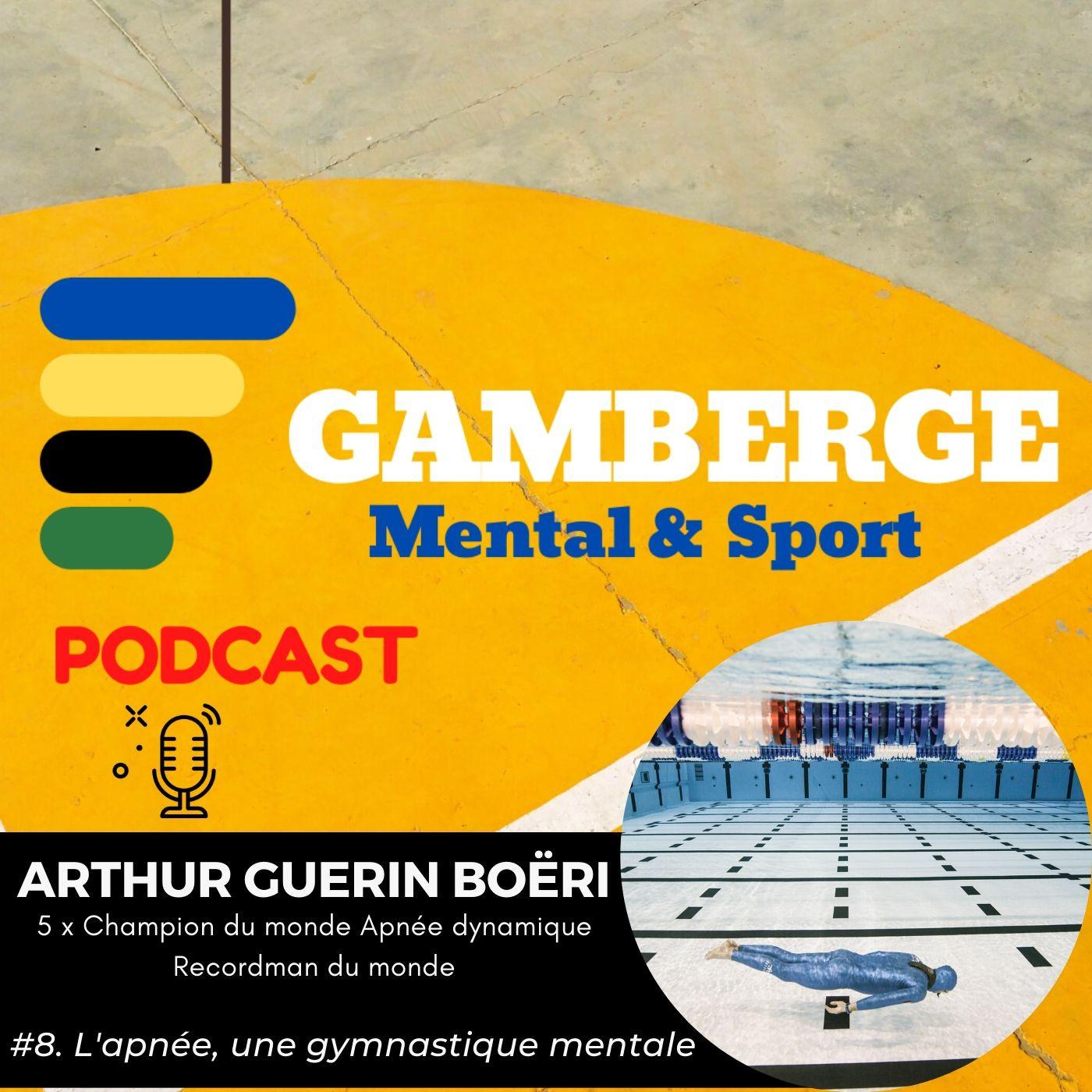 #8. Arthur Guérin Boeri: l'apnée, une gymnastique mentale