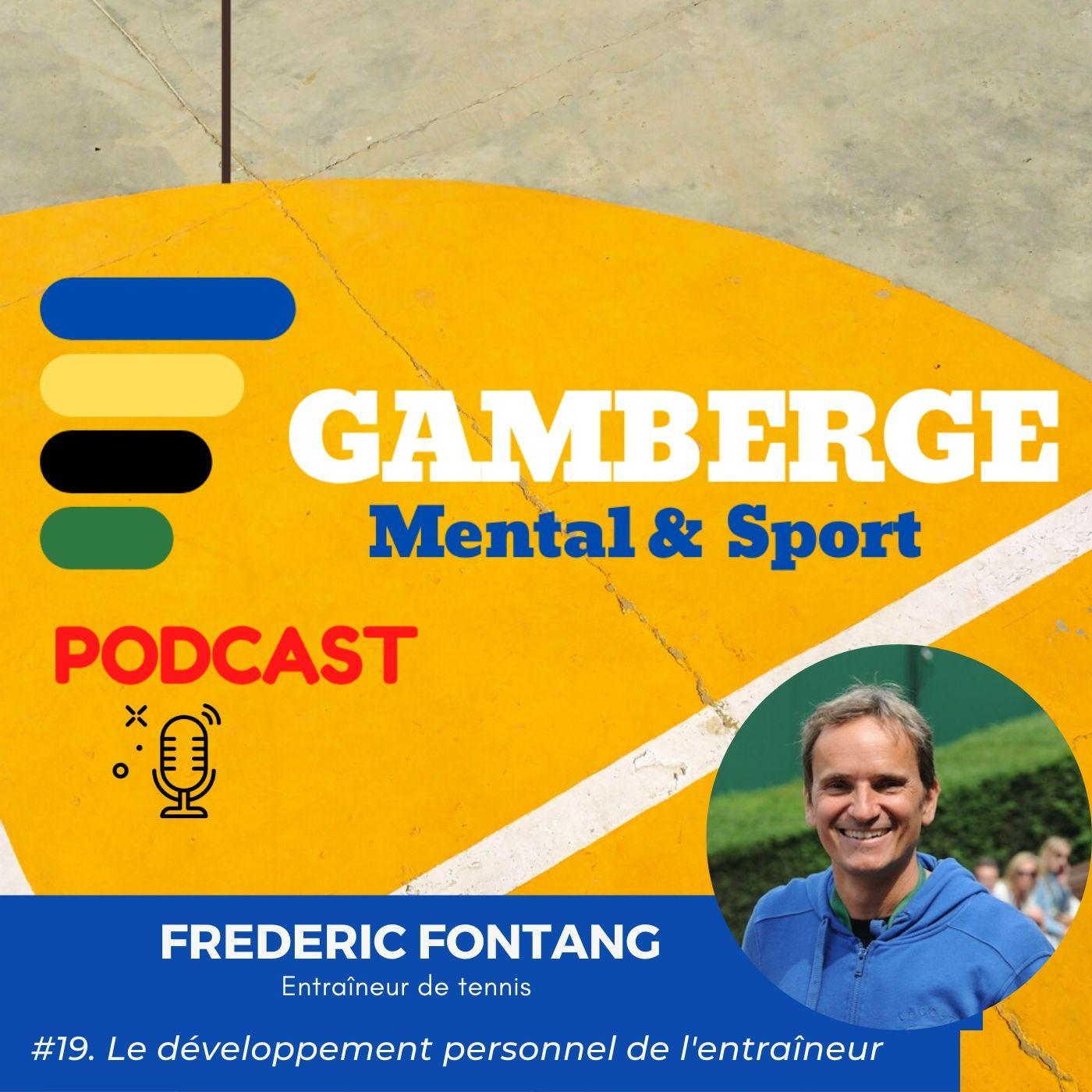 #19. Frédéric Fontang: Le développement personnel de l'entraîneur