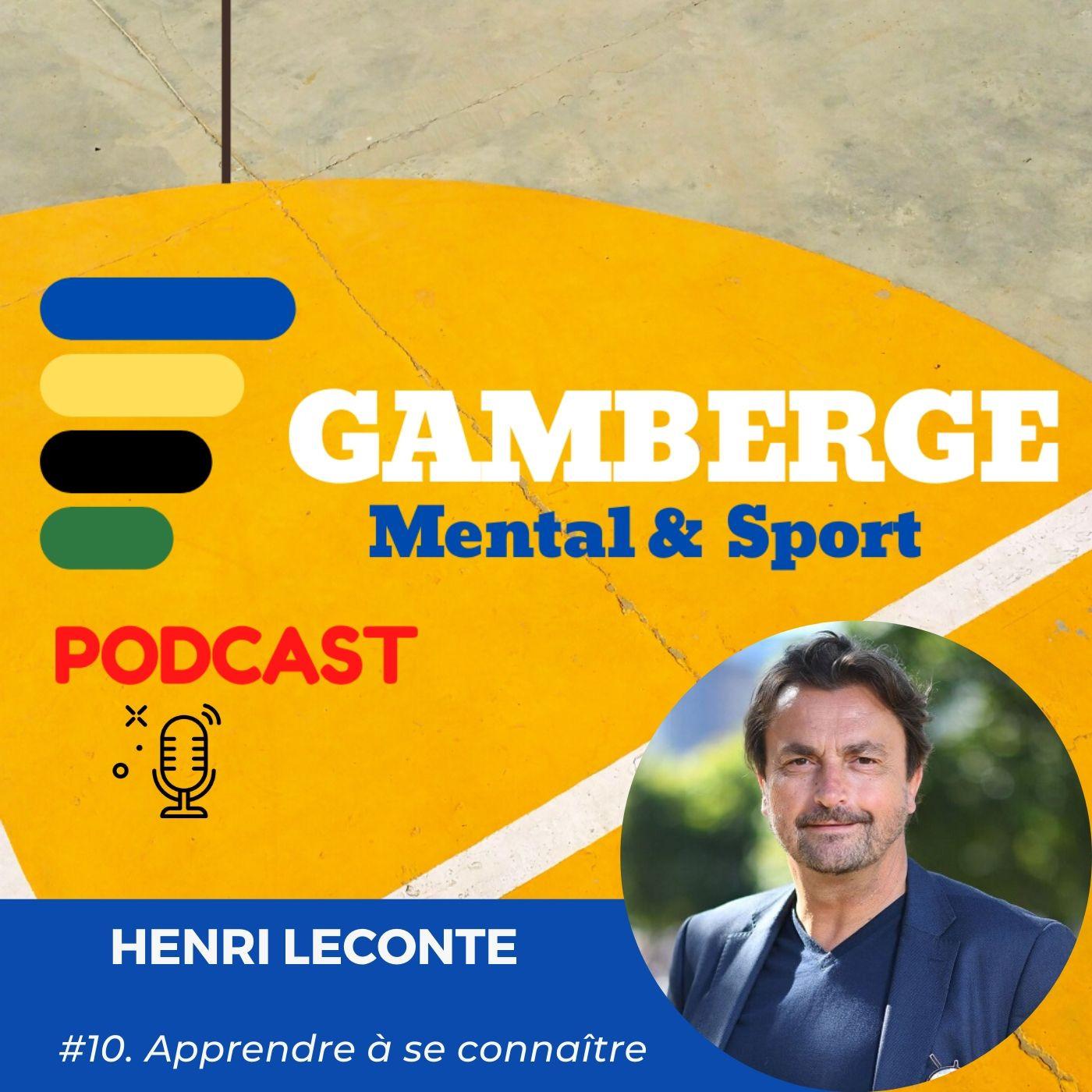 #10. Henri Leconte: Apprendre à se connaître