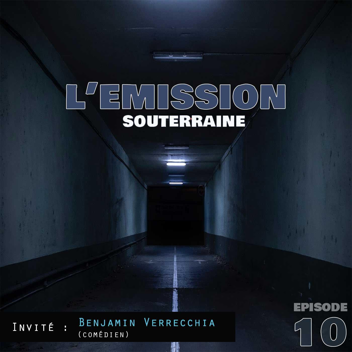 Episode 10 /// Benjamin Verrecchia (comédien)